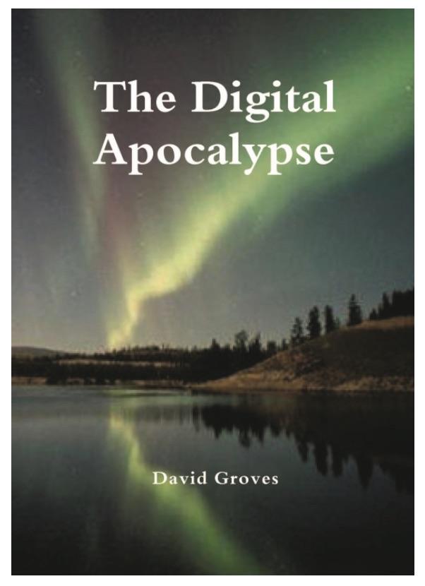 The Digital Apocalypse